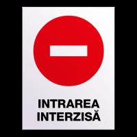 indicatoare de securitate pentru intrare interzisa