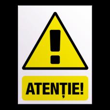 indicatoare de securitate atentie
