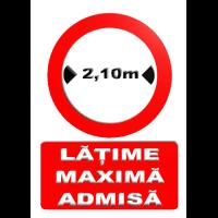 indicatoare pentru latimea maxima admisa