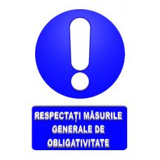 indicatoare pentru respectarea masurile generale de obligativitate